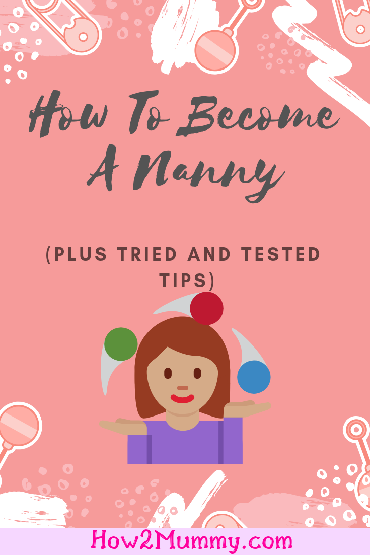Ever wondered what it takes to become a nanny? Always wanted to try childcare? Raised your own kids and thinking you could do this as a profession? Want to help other mums out by looking after their kids? In this post, you can read how to become a nanny, plus tips I've tried and working. Share with others! #nanny #childcare #babysitting #howtobecomeananny #tips