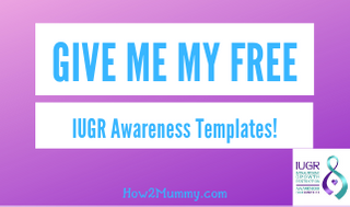Get 5 free IUGR Awareness Social MEdia Templates!